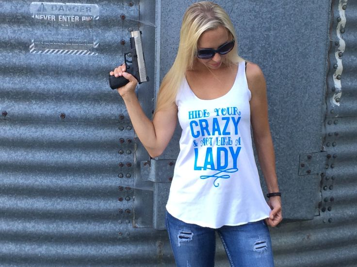 Hide Your Crazy and Act Like a Lady Tank, Women's Country Apparel Tank Apparel T-Shirt Southern Clothing, Country Sayings Shirt by BackwoodsGypsyCo on Etsy https://www.etsy.com/listing/195695136/hide-your-crazy-and-act-like-a-lady-tank