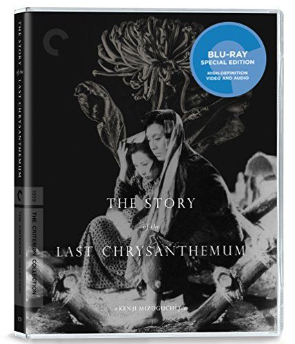 The Story of the Last Chrysanthemum (The Criterion Collec... https://www.amazon.com/dp/B01H66WAL2/ref=cm_sw_r_pi_dp_x_Xd2HybG18MYZC