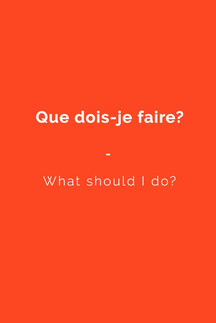 Que dois-je faire? - What should I do? | For a complete list of useful French phrases, get your copy of this essential French phrasebook. 1400+ essential French Phrases and Expressions to Build Your Confidence in Speaking French. Get it now at https://store.talkinfrench.com/product/french-phrasebook-the-essential/