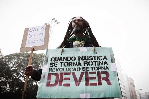Quando Injustiça se torna rotina revolução de tornar dever. #AcordaBrasil