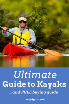 Ultimate Guide to Kayaks - our FULL guide to choosing the best Kayaks. We cover sit-in and sit-on-top kayaks, as well as inflatables, hardshells, tandem kayaks, fishing kayaks. Read our article to learn more...