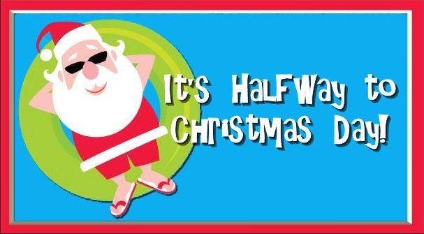 June 25 is Halfway to Christmas Day!