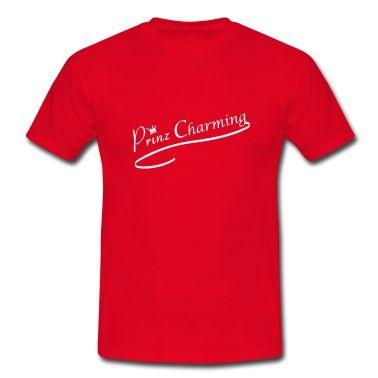 Cooles Prinz Charming T shirt!#Männer T shirt#cool#Prinz Charming#Flirt#Liebe#Love