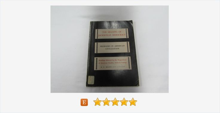The Meaning of #Jacksonian #Democracy #Vintage Book
