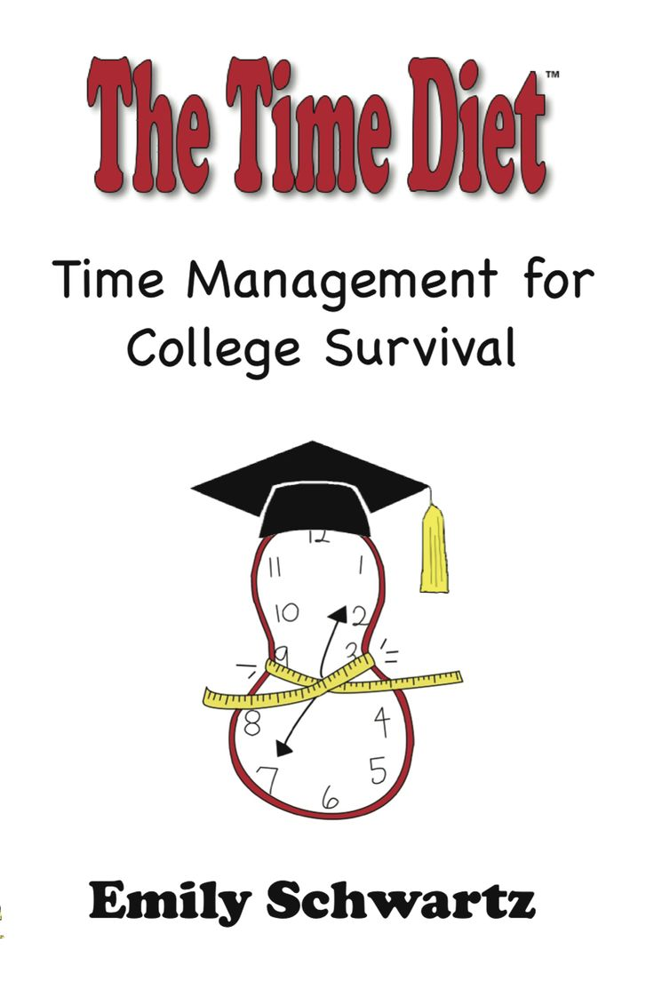 Time management for college students - Time Management For College Student Survival