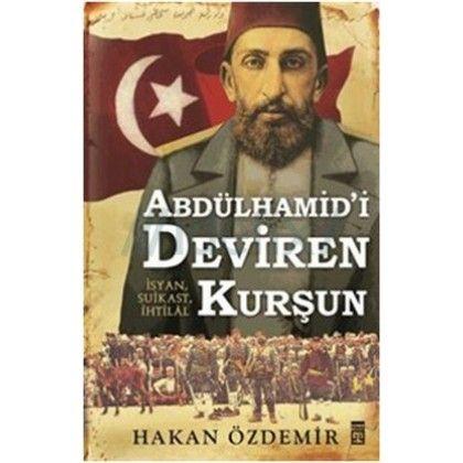 Abdülhamid'i Deviren Kurşun-Hakan Özdemir  Hakan Özdemir ilk defa gün yüzüne çıkan kaynaklarla sadece Şemsi Paşa suikastı değil, Jön Türk 'İhtilâli' hakkında bildiklerimizi de ustaca hesaba çekmiş ve tarihimizin bu önemli kesitinin sorunlu kronolojisini düzeltmiştir. Bunu yaparken olağanüstü çalışkanlığı ve titizliğiyle mühendis kökenli tarihçi olmanın kendisine sağladığı avantajlardan yararlanmıştır. Ezberleri bozacak bir kitap!
