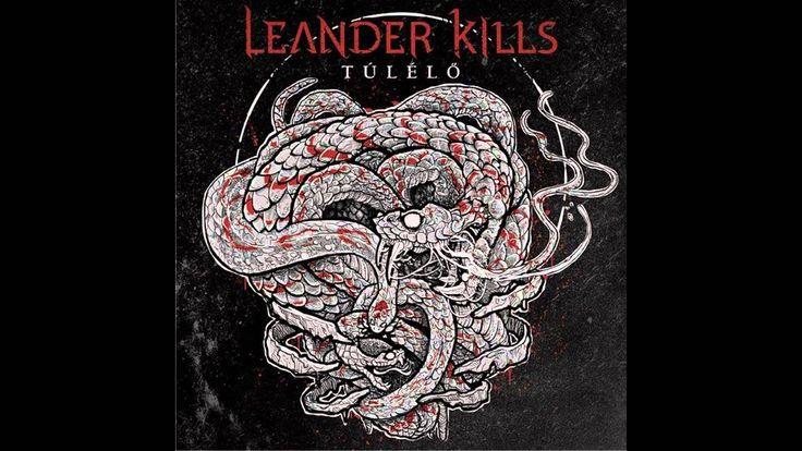 Leander Kills - Szeresd Bennem