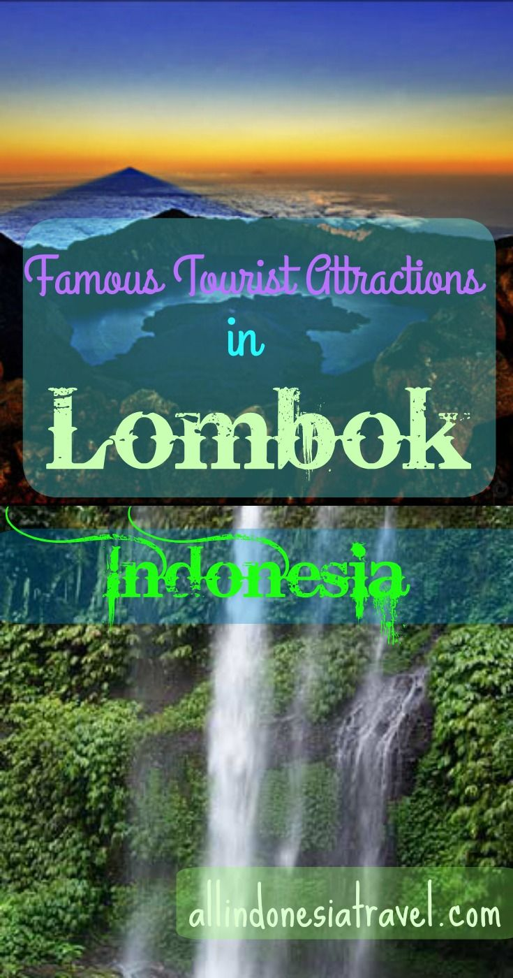Famous tourist attractions in Lombok, Indonesia | Travel Guide to Lombok and Gili Islands | http://allindonesiatravel.com
