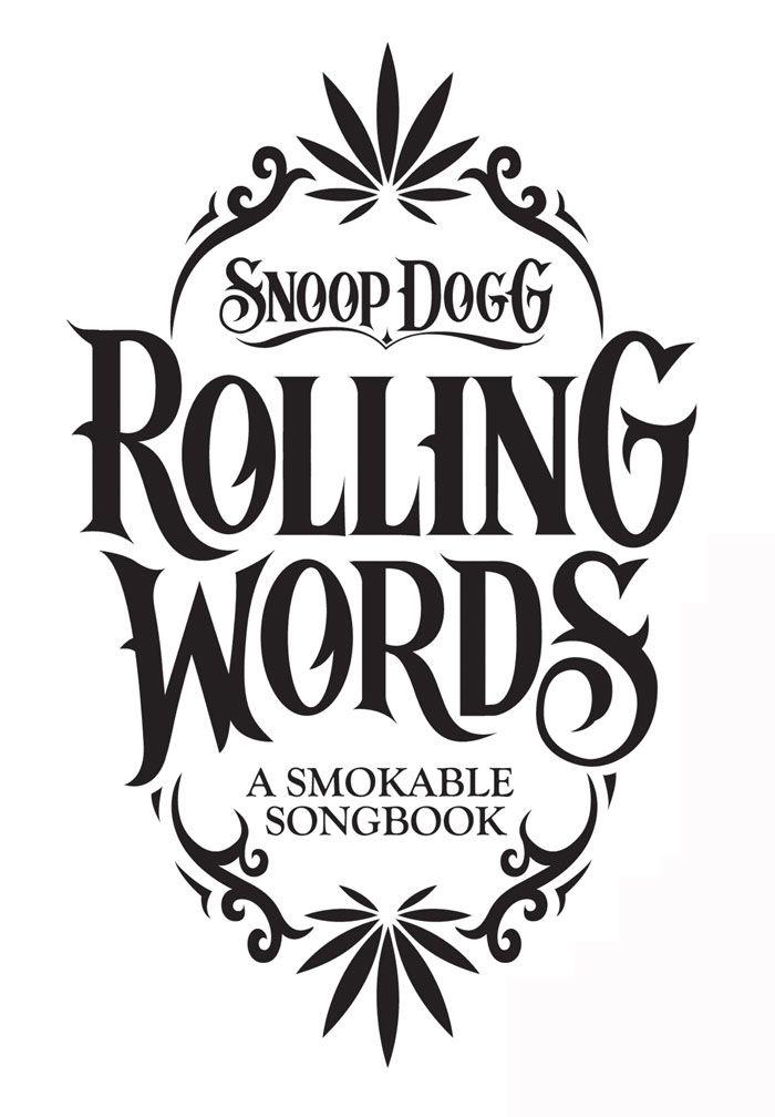Crit Snoop Dogg S Smokable Book Snoop Snoop Dogg Typography Logo Inspiration