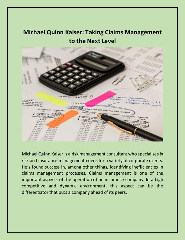 Michael Quinn Kaiser: Taking Claims Management to the Next Level