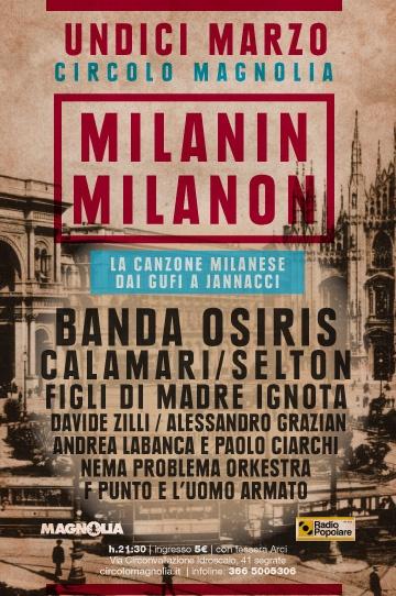 11/03/2012  MILANIN MILANON  La canzone milanese dai Gufi a Jannacci in collaborazione con Radio Popolare