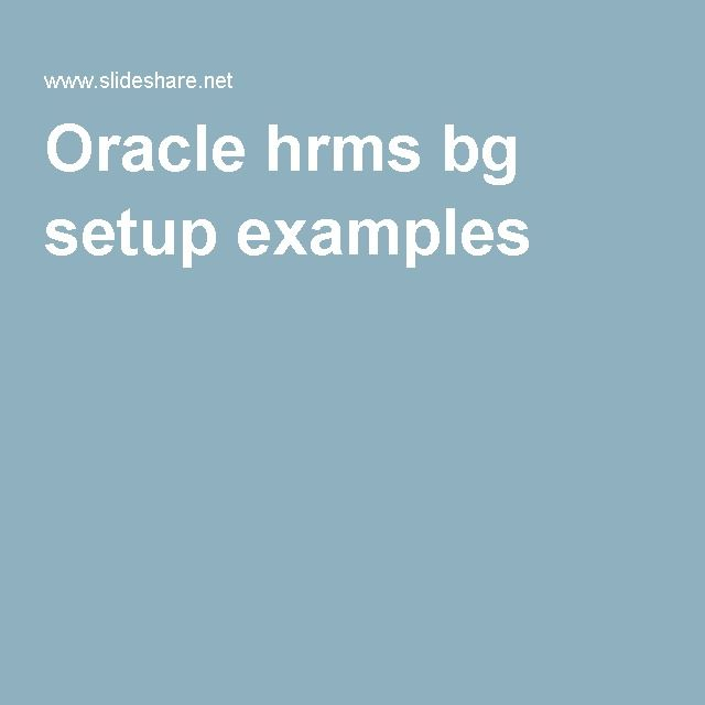 Oracle hrms bg setup examples