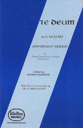 Search te deum mozart | Sheet music at JW Pepper; up tempo; classical; already own; SATB; good introduction to Mozart