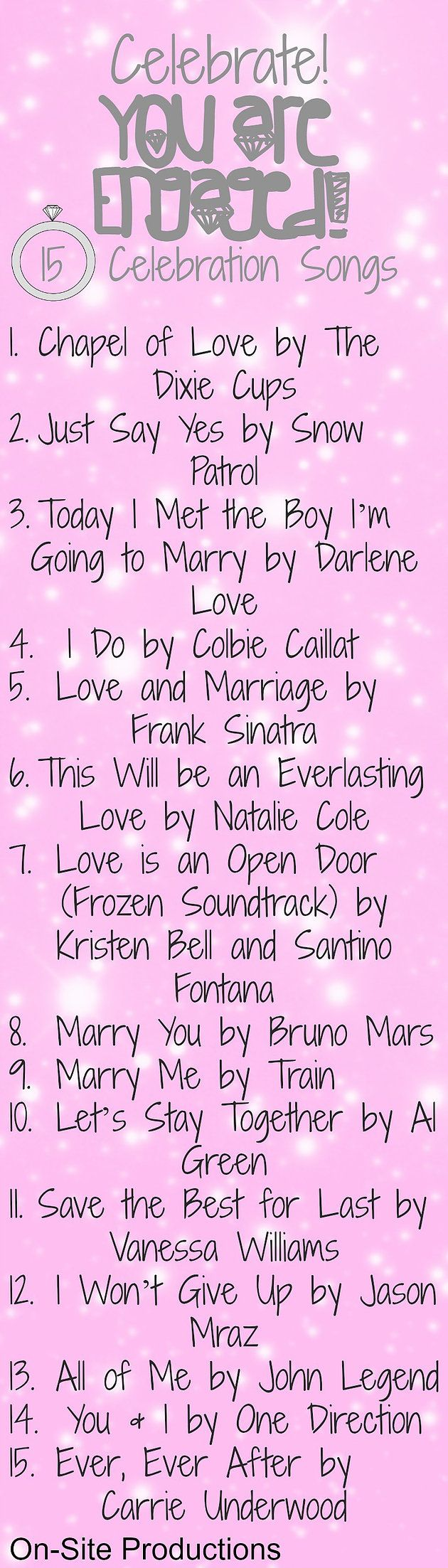 The perfect playlist to get you super excited about your engagement!  This makes me want to start those wedding plans!