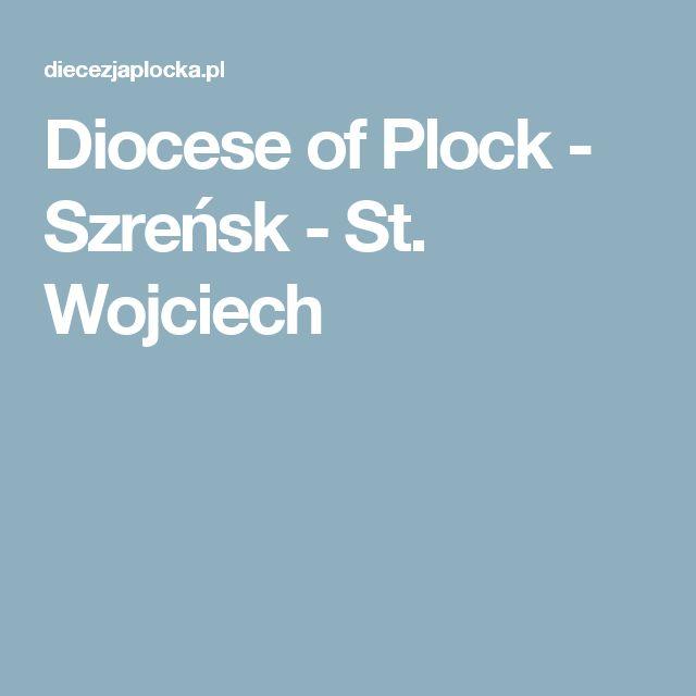 Diocese of Plock - Szreńsk - St. Wojciech
