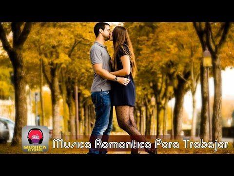 Las 100 Mejores Baladas En Español - Las Mejores Baladas Romanticas de todos los tiempos en Español - YouTube
