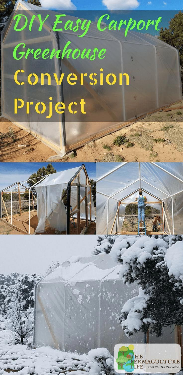 Easy Diy Project Build A Greenhouse From An Old Carport Inexpensive Project Lots Of Food Production Thepcli Build A Greenhouse Greenhouse Plans Greenhouse