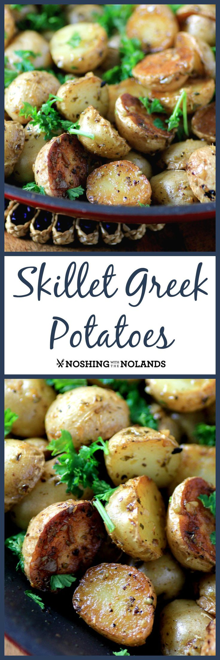 Skillet Greek Potatoes by Noshing With The Nolands are bursting with lemony, garlicky deliciousness! These crispy Creamer potatoes are quick and effortless to make!