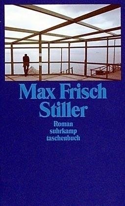 """Max Frisch  """"Stiller"""""""