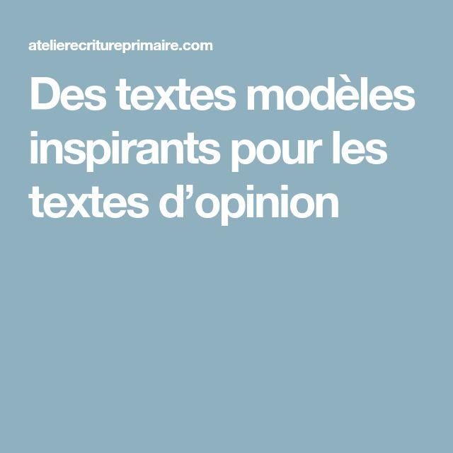 Des textes modèles inspirants pour les textes d'opinion