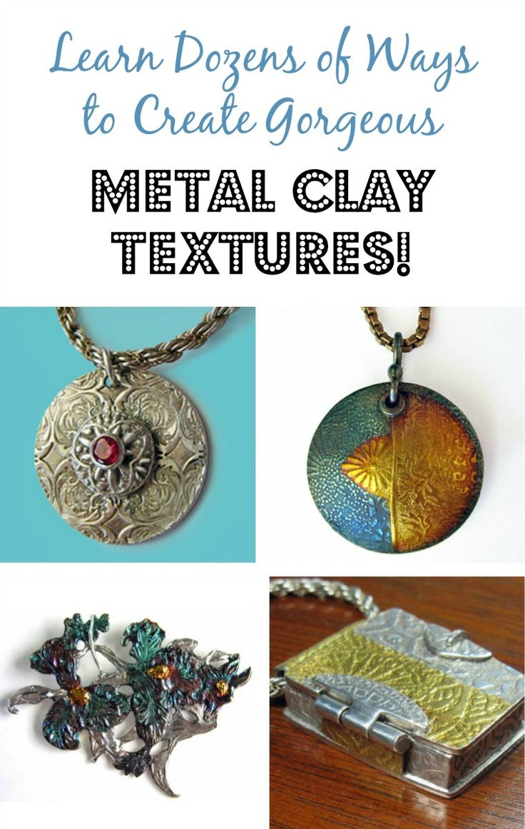Metal Clay Textures - a comprehensive guide to texturing techniques. Many of them also apply to polymer clay!