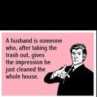 Haha Husbands! SO TRUE