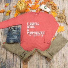 Flannels Boots And Pumpkin Spice Everything Long Sleeve Graphic Tee