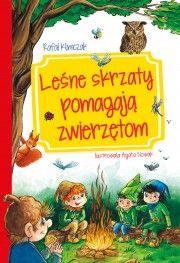 Księgarnia Wydawnictwo Skrzat Stanisław Porębski - WYDAWNICTWO DLA DZIECI I MŁODZIEŻY - Leśne skrzaty pomagają zwierzętom
