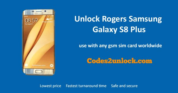 How to Carrier Unlock Your Rogers Samsung Galaxy S8 Plus by network Unlock Code so you can use with different Sim Card or GSM Network. Unlock your Rogers Samsung Galaxy S8 Plus fast & secure with the lowest price guaranteed. Quick and easy Samsung Unlocking with step by step Unlocking Instructions.