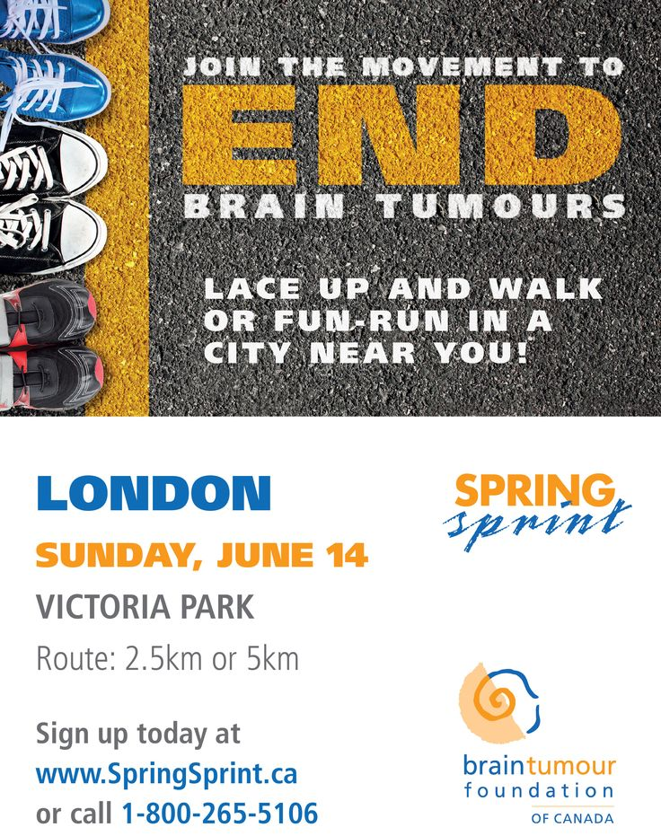 London, Ontario! The movement to END brain tumours will be on Sunday June 14, 2015 in Victoria Park. Come out, run/walk for a great cause and show your support! http://www.springsprint.ca/site/TR?fr_id=1211&pg=entry
