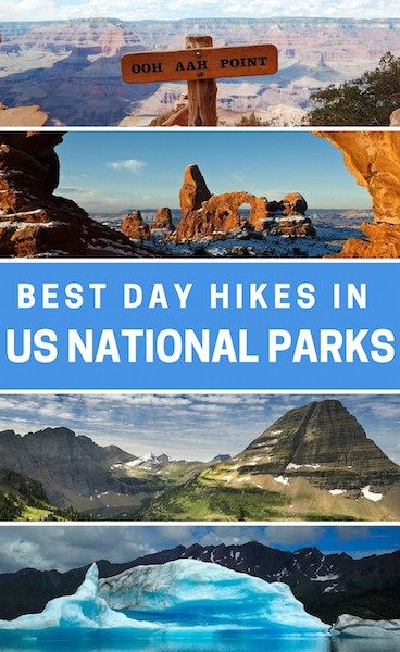 7 of the best Day Hikes in 7 US National Parks for the Nature Lover.