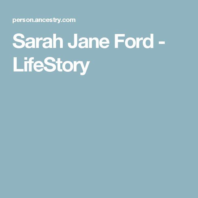 Sarah Jane Ford - LifeStory