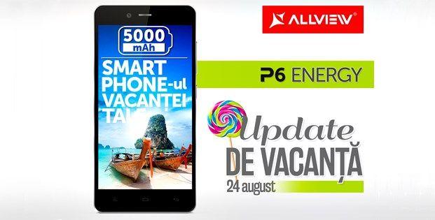 Allview P6 Energy va primi update la Android 5.0 Lollipop începând cu data de 24 august