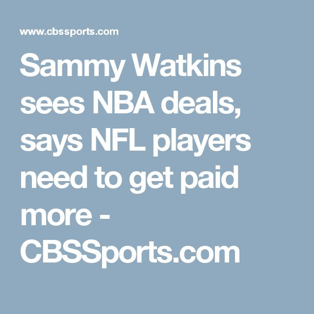 Sammy Watkins sees NBA deals, says NFL players need to get paid more - CBSSports.com