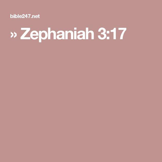 » Zephaniah 3:17