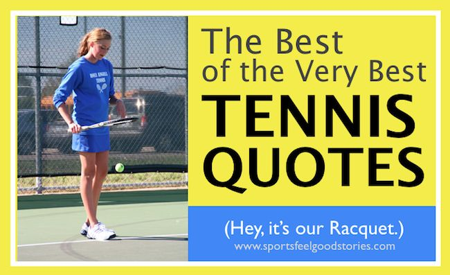 Looking for some inspiring tennis quotes to get your team fired up for a match. Look no further. These tennis sayings and phrases are great.