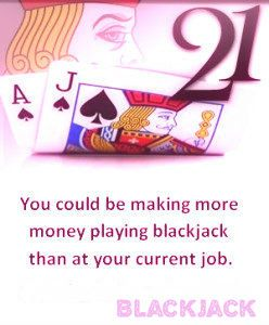 Blackjack play with two cards and in this must make the sumation of 21 with the two cards.