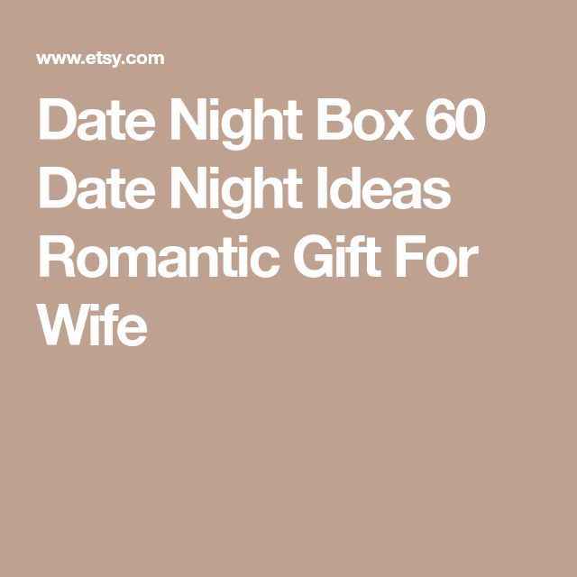 Date Night Box 60 Date Night Ideas Romantic Gift For Wife
