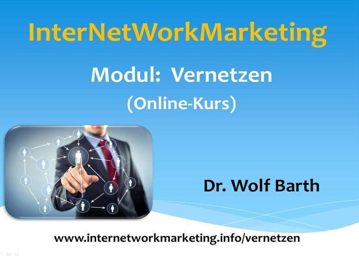 """Video Version 2.0 zum Modul """"Vernetzen"""" im Konzept Internetworkmarketing http://youtu.be/4ivjTSQq4qA"""