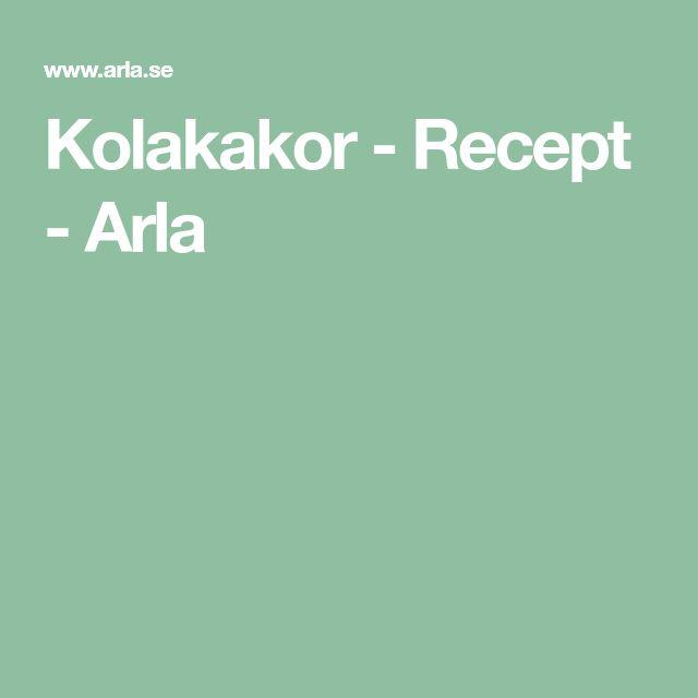 Kolakakor - Recept - Arla
