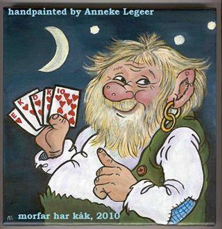 """Morfar här kak "".  Handpainted by Anneke Legeer, the Netherlands, naar voorbeeld van Rolf Lidberg. Sweden, Torsby 1 juni 2010"