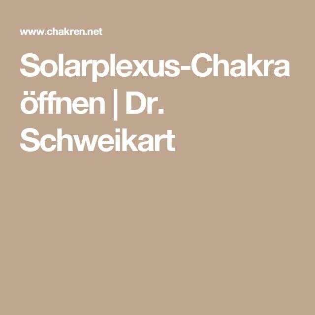 Solarplexus-Chakra öffnen   Dr. Schweikart