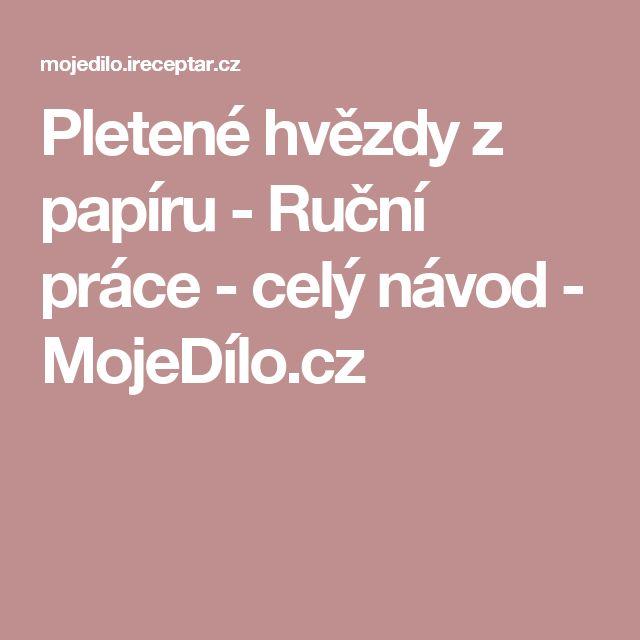 Pletené hvězdy z papíru - Ruční práce - celý návod - MojeDílo.cz