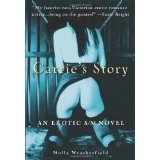 Carrie's Story: An Erotic S/M Novel (Paperback)By Molly Weatherfield