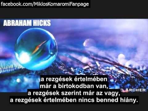 Abraham Hicks- A Vonzás Törvénye és az Idő kapcsolata.