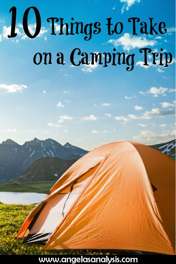 10 Things to Take on a Camping Trip