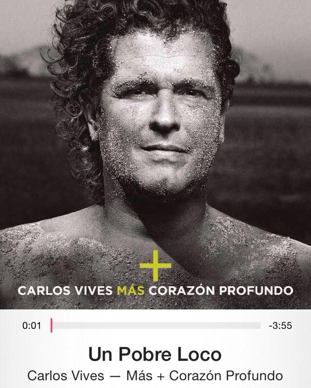 Pobre loco. Más corazón profundo - Carlos Vives.