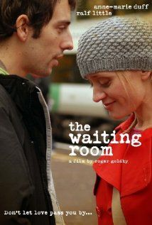 The Waiting Room: Waiting Rooms, Worth Watches, Rooms 2007, Wait Rooms, Watches Movie, British Movie, British Film, Brit Movie, Anne Mary Duff