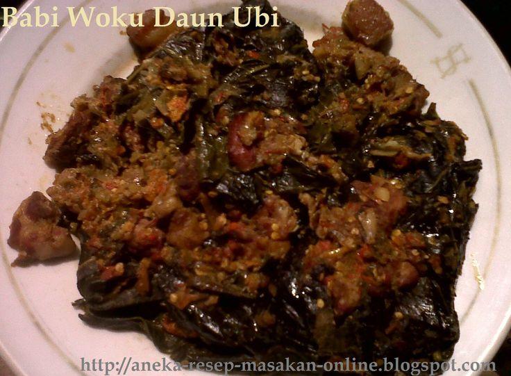 Babi Woku daun Ubi - Yuk simak resepnya http://aneka-resep-masakan-online.blogspot.com/2015/08/resep-babi-woku-daun-ubi-ala-manado.html