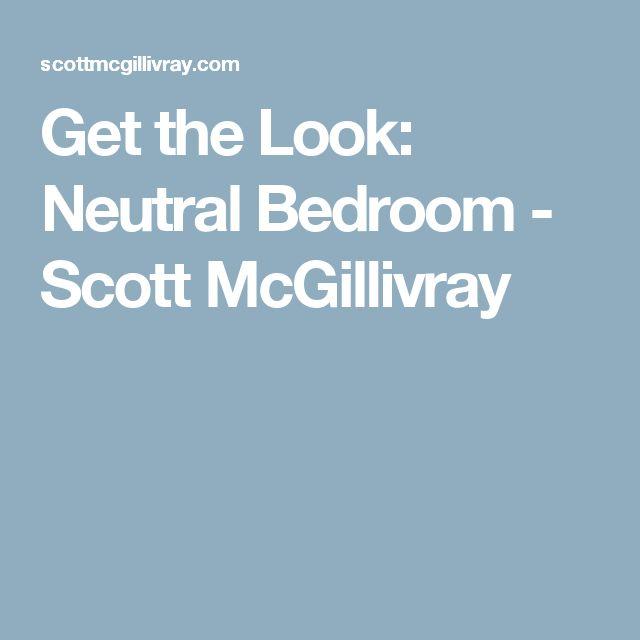 7 best lsat prep images on pinterest lsat prep law school and get the look neutral bedroom scott mcgillivray malvernweather Choice Image